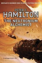 The Neutronium Alchemist: 2/3 (The Night's Dawn trilogy) by Peter F. Hamilton (2012-12-06)