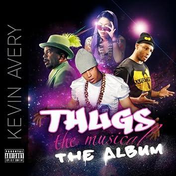Thugs, the Musical! the Album