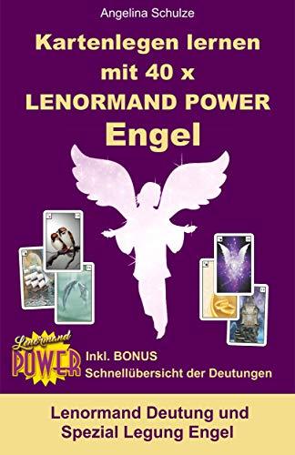 Kartenlegen lernen mit 40x LENORMAND POWER Engel: Lenormand Deutung und Spezial Legung Engel (Kartenlegen lernen - Lenormand Power 5)