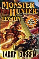 Monster Hunter Legion (Monster Hunters International Book 4) Kindle Edition