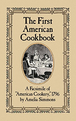 The First American Cookbook