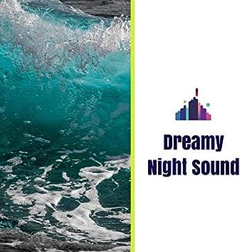 Dreamy Night Sound