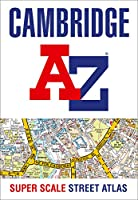 Cambridge A-Z Super Scale Street Atlas: A4 Paperback
