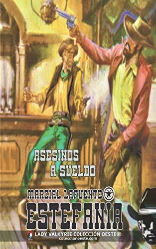 Asesinos a sueldo (Colección Oeste)