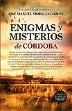 Enigmas Y Misterios De Crdoba