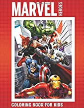 MARVEL HEROES coloring book: for kids ages 4-10 - Avengers, x-men, fantsctic 4, Guardians, ant man, black panther