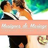 Musiques de mariage (Cérémonie - Cocktail - Soirée)