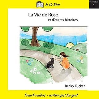 La vie de Rose et d'autres histoires (Niveau 2A) [Rose's Life and Other Stories (Level 2A)] audiobook cover art