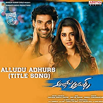 """Alludu Adhurs (Title Track) (From """"Alludu Adhurs"""")"""