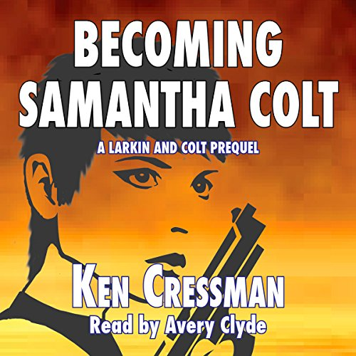 Becoming Samantha Colt audiobook cover art