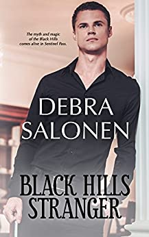 BLACK HILLS STRANGER: a Hollywood-meets-the-real-wild-west contemporary romance series (Black Hills Rendezvous Book 9) by [Debra Salonen]
