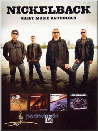 Nickelback - Sheet Music Anthology - Songbook Klavier, Gesang & Gitarre Noten [Musiknoten]