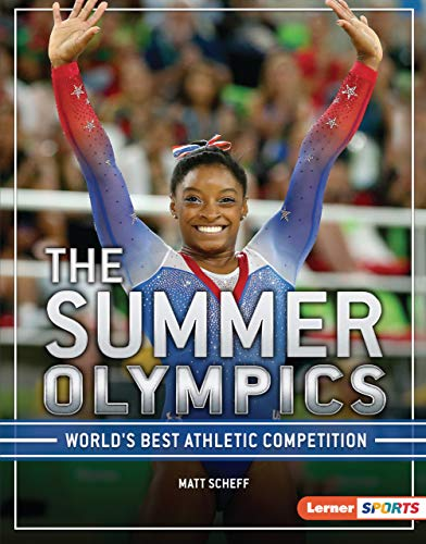 The Summer Olympics: World's Best Athletic Competition (The Big Game (Lerner (Tm) Sports))