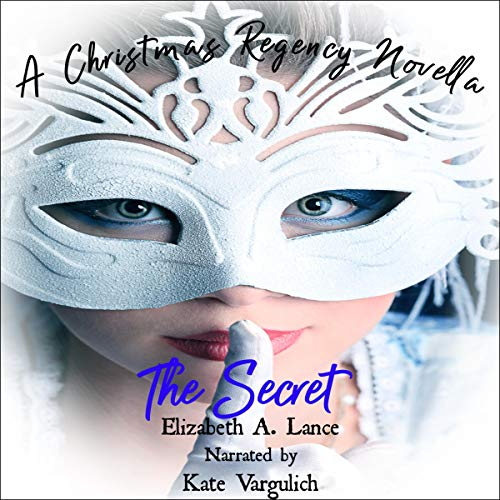 The Secret: A Christmas Regency Novella cover art