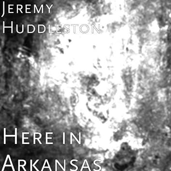 Here in Arkansas