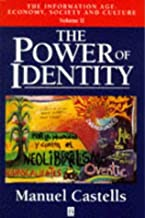 The Information Age: Power of Identity v.2: Economy, Society and Culture: Power of Identity Vol 2 (Information Age Series) by Manuel Castells (1997-06-20)