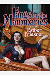 Fangs for the Mammaries (Suburban Fantasy anthologies Book 3) Kindle Edition