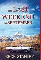 The Last Weekend of September