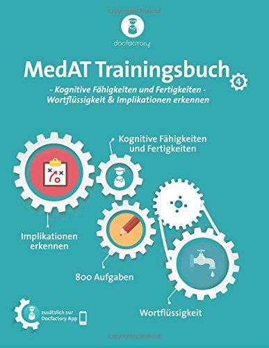 MedAT Trainingsbuch Band 4: Kognitive Fähigkeiten und Fertigkeiten - Wortflüssigkeit & Implikationen erkennen