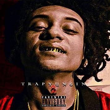 Trap Yungin' 2