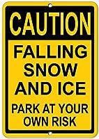 あなた自身のリスクで雪とアイスパークが落ちる注意アルミニウム金属看板