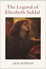 The Legend of Elizabeth Siddal Paperback
