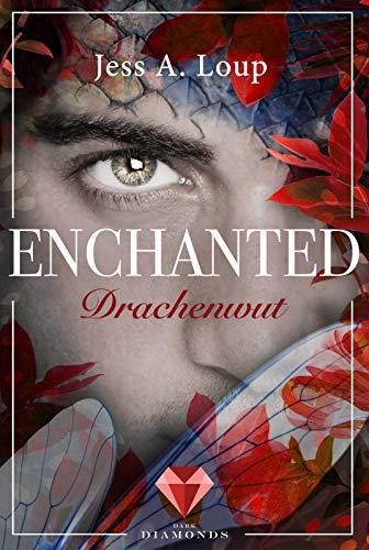 Drachenwut (Enchanted 3): Magischer Fantasyroman über die Liebe in einer Welt voller Elfen und Drachen