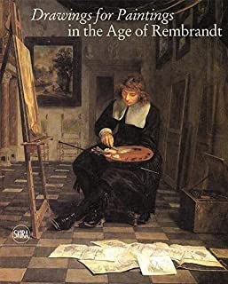 Drawings for Paintings: in the Age of Rembrandt