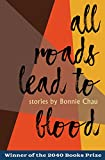 All Roads Lead to Blood (2040 Books Awards)