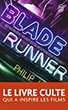 BLADE RUNNER N.?. by PHILIP K. DICK (June 22,2007) - J'AI LU (?DITIONS) (June 22,2007)