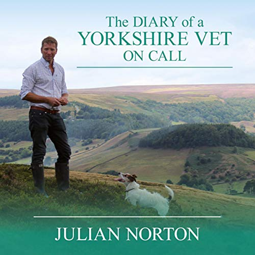 The Diary of a Yorkshire Vet On Call cover art