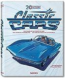 20th Century Classic Cars: 100 Years of Automotive Ads / 100 Jahre Autoweerbung / 100 Ans de Publicite Automobile