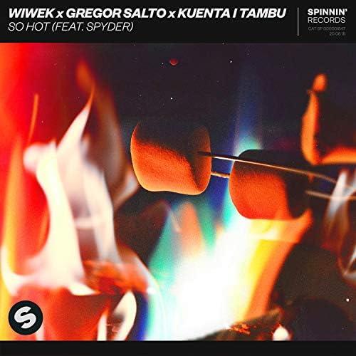 Wiwek, Gregor Salto & Kuenta I Tambu feat. Spyder