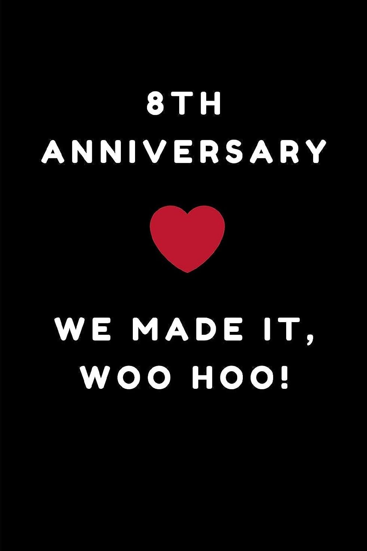 買い物に行くうん現在8th Anniversary We Made It Woo Hoo!: 8th Anniversary Love Notes Journal