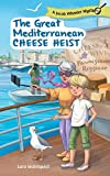 The Great Mediterranean Cheese Heist (A Jacob Wheeler Mystery Book 1) (English Edition)
