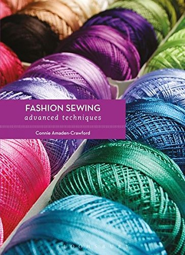 Fashion Sewing Advanced Techniques (Required Reading Range)