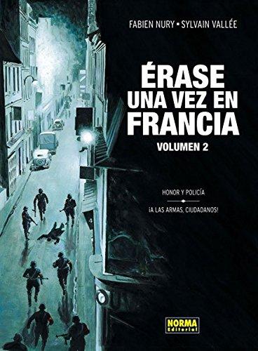 ERASE UNA VEZ EN FRANCIA 2. HONOR Y POLICIA (CÓMIC EUROPEO)