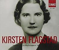 Kirsten Flagstad: Volume 2 Live Performances 1935-1948