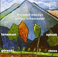 Play Tansman/Spisak/Gorecki/Mo