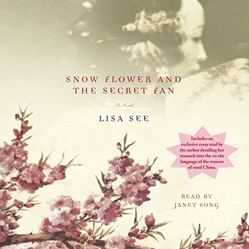Snow Flower and the Secret Fan audiobook cover art