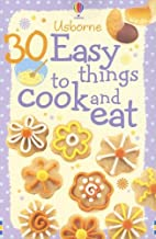 30 Easy Things to Cook and Eat (Cooking Cards)
