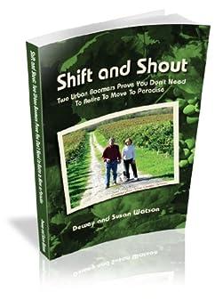 Shift and Shout by [Susan Watson, Dewey  Watson]