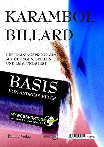 Karambol Billard Basis: Ein Trainingsprogramm mit Übungen, Spielen und Leistungstest