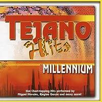 Tejano Hits Of The Millenium