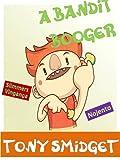 O Booger Bandit-Um divertido Books rimando Para Crianças (Portuguese Edition)