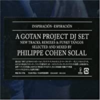 Gotan Project DJ Set by Inspiracion Espiracion