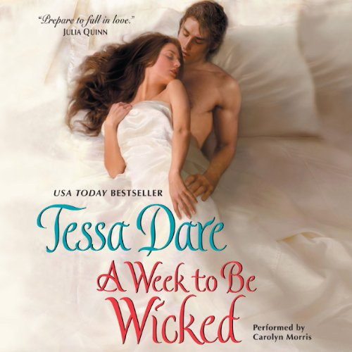 A Week to Be Wicked     Spindle Cove, Book 2              By:                                                                                                                                 Tessa Dare                               Narrated by:                                                                                                                                 Carolyn Morris                      Length: 10 hrs and 58 mins     353 ratings     Overall 4.5