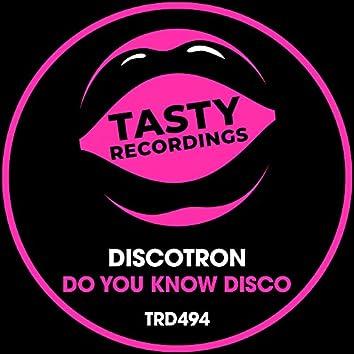 Do You Know Disco