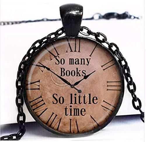 Iwholesale - Colgante con cita de tantos libros tan poco tiempo reloj antiguo reloj steampunk joyería A01 HZ1
