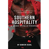 Southern Hospitality: Horny Wives of Pinopolis (English Edition)